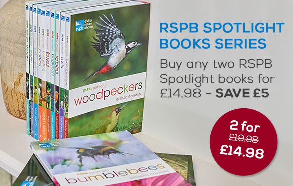 RSPB Spotlight books - 2 for £14.98 SAVE £5
