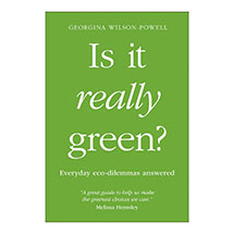 Is It Really Green?: Everyday eco dilemmas answered product photo