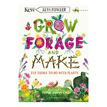 KEW: Grow, Forage and Make: Fun things to do with plants product photo