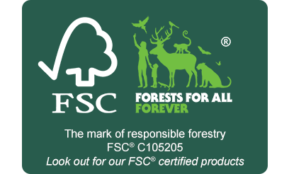 FSC® C105205 - Forests for all forever - The mark of responsible forestry - Look out for our FSC certified products