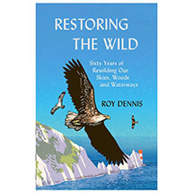 Restoring the Wild: Sixty Years of Rewilding Our Skies, Woods and Waterways product photo