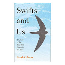 Swifts and Us: The Life of the Bird That Sleeps in the Sky product photo
