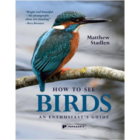 How to see birds: An Enthusiast's Guide product photo